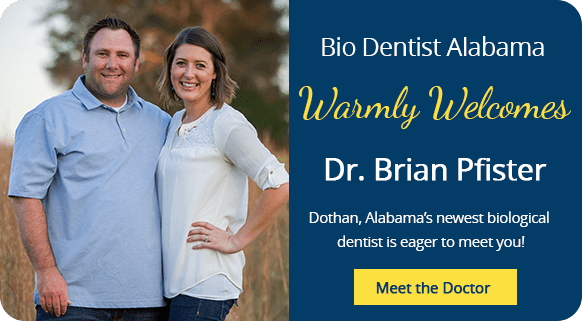 Bio Dentist Alabama warmly welcomes Dr. Brian Pfister